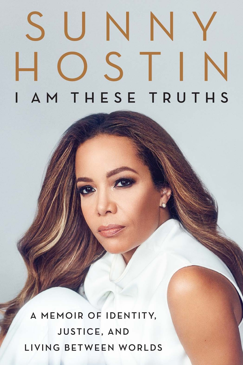 Sunny-Hostin Book Cover _I Am These Truths