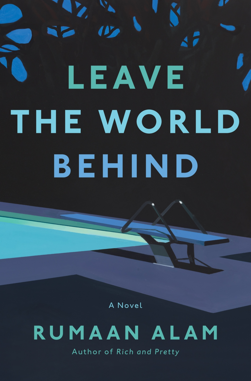 Book cover of 'Leave the World Behind' by Rumaan Alam
