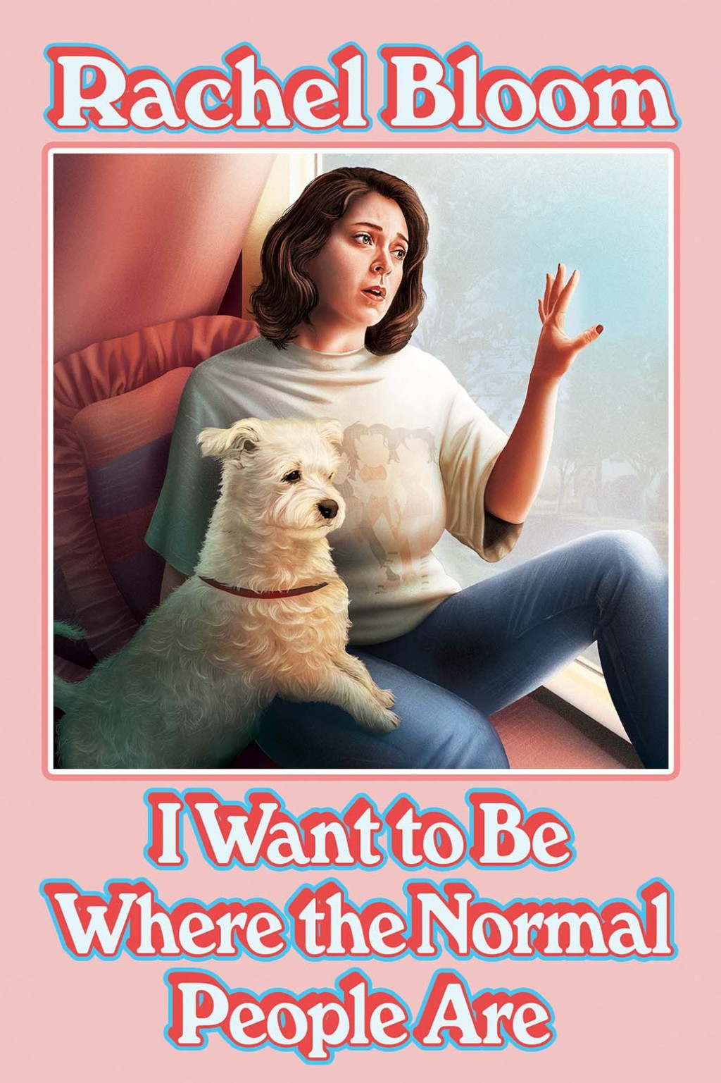 'I Want To Be Where The Normal People Are' by Rachel Bloom Book Cover