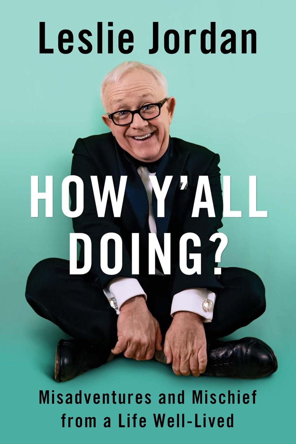 Leslie Jordan 'How Y'all Doing' Book Cover