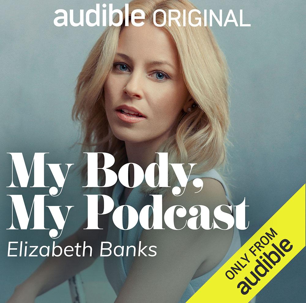 Elizabeth Banks Audible Podcast