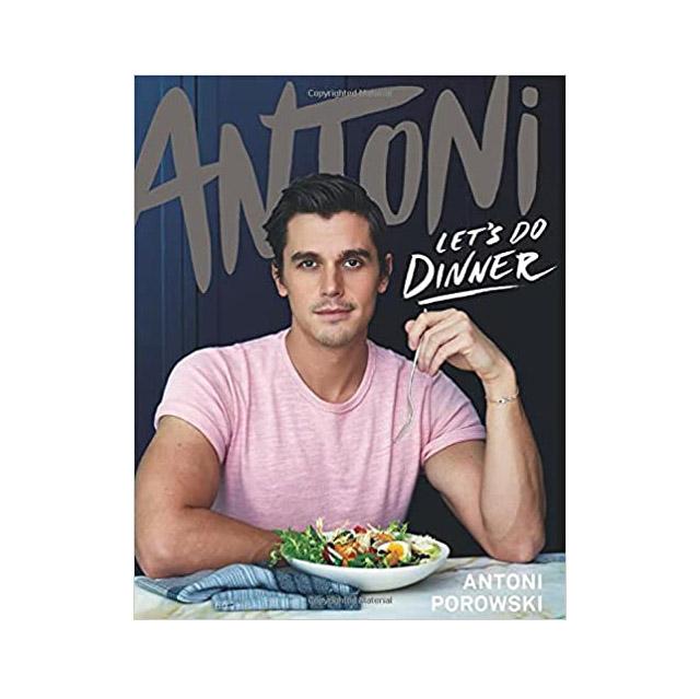 Let's Do Dinner Cookbook by Antoni Porowski
